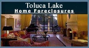 Toluca Lake REOs, Bank Owned, Foreclosures Condos - Click Here